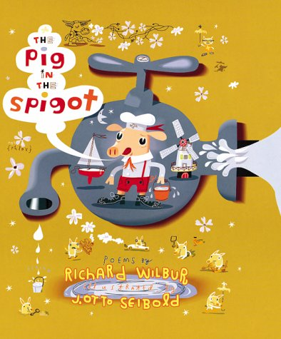 9780152020194: The Pig in the Spigot: Poems