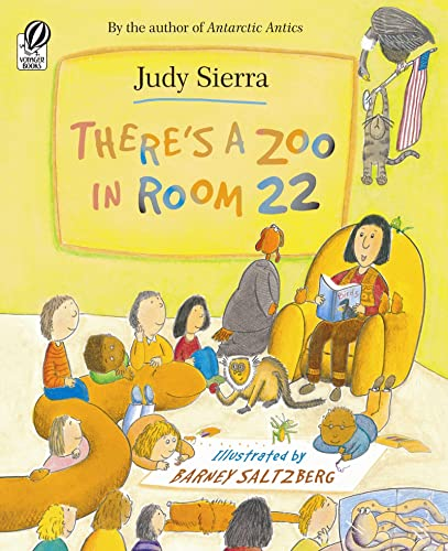 9780152020330: There's a Zoo in Room 22