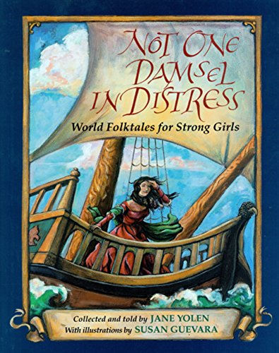 9780152020477: Not One Damsel in Distress: World Folktales for Strong Girls