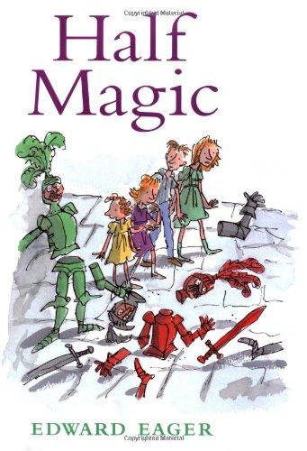 9780152020699: Half Magic (Tales of Magic)