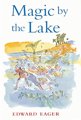 Magic by the Lake (0152020764) by Edward Eager; N. M. Bodecker (Illustrator)