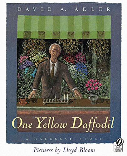 9780152020941: One Yellow Daffodil: A Hanukkah Story