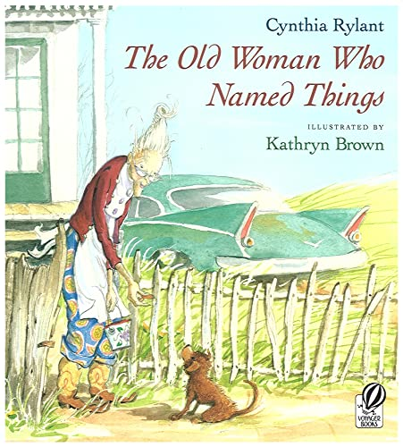 9780152021023: The Old Woman Who Named Things