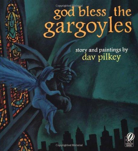 God Bless the Gargoyles: Dav Pilkey