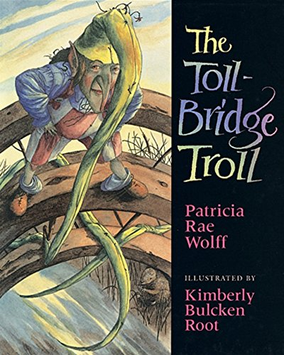 9780152021054: The Toll Bridge Troll