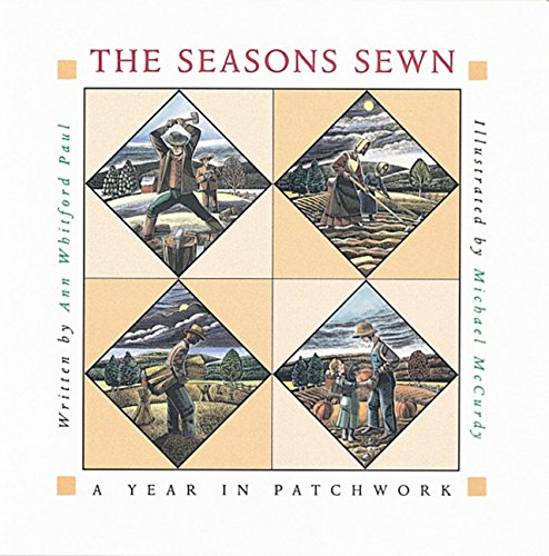 9780152021078: The Seasons Sewn: A Year in Patchwork