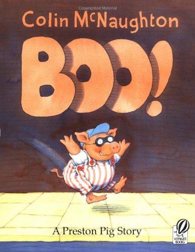9780152021108: Boo!: A Preston Pig Story