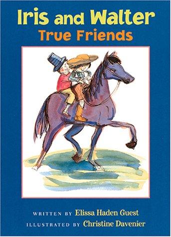 9780152021214: Iris and Walter, True Friends