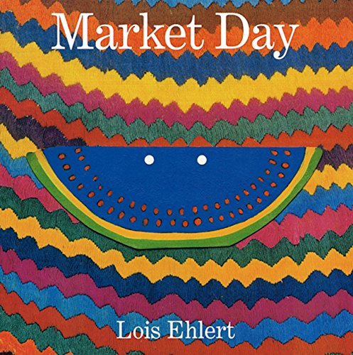 9780152021580: Market Day: A Story Told with Folk Art