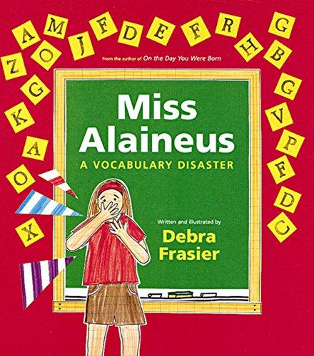9780152021634: Miss Alaineus: A Vocabulary Disaster
