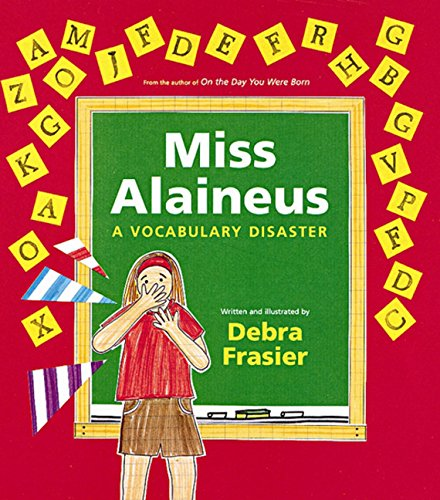 9780152021634: Miss Alaineus: A Vocabulary Disaster