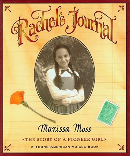 9780152021689: Rachel's Journal: The Story of a Pioneer Girl (Young American Voice Books)