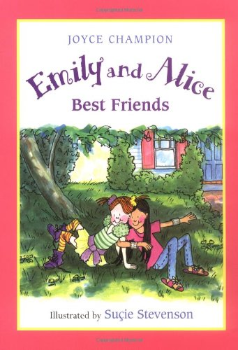 9780152021986: Emily and Alice, Best Friends
