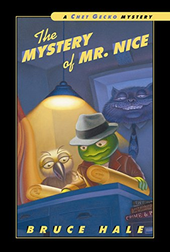 9780152022716: The Mystery of Mr. Nice: A Chet Gecko Mystery (Chet Gecko Mysteries (Unnumbered))