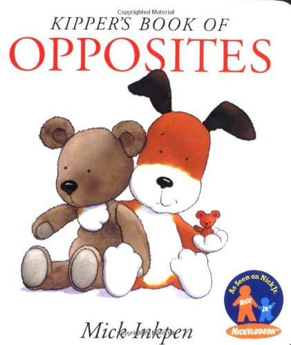 9780152022976: Kipper's Book of Opposites