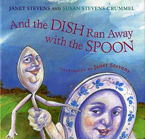 9780152022983: And the Dish Ran Away with the Spoon