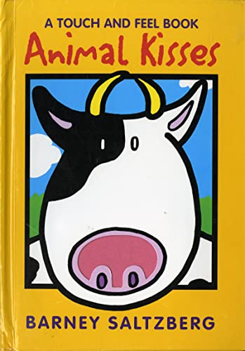9780152023409: Animal Kisses (A Touch and Feel Book)