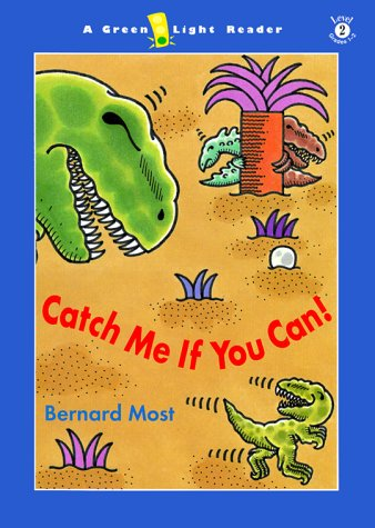 9780152023515: Catch Me If You Can! (Green Light Reader - Level 2 (Hardcover))
