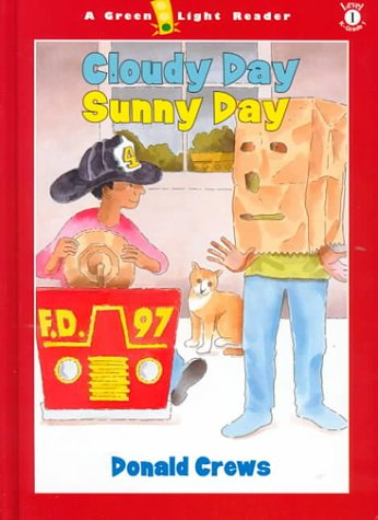 9780152023577: Cloudy Day Sunny Day (Green Light Readers Level 1)