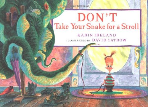 9780152023614: Don't Take Your Snake for a Stroll