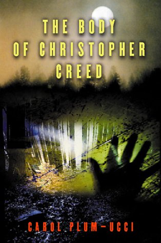 9780152023881: The Body of Christopher Creed