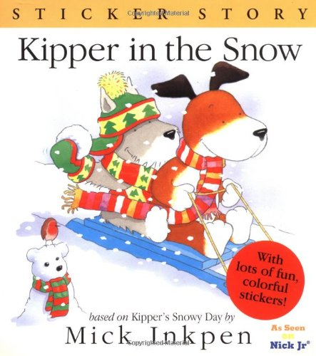 9780152024000: Kipper in the Snow: Sticker Story