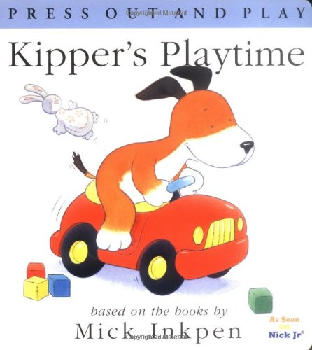 9780152024215: Kipper's Playtime: [Press Out and Play]