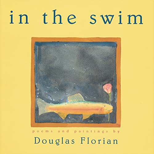 9780152024376: In the Swim: Poems and Paintings