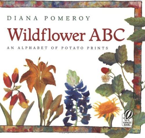 9780152024550: Wildflower ABC: An Alphabet of Potato Prints