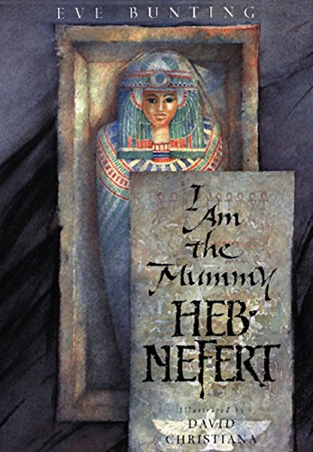 9780152024642: I Am the Mummy Heb-Nefert