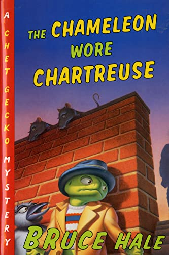 9780152024857: The Chameleon Wore Chartreuse: A Chet Gecko Mystery