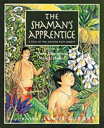 9780152024864: The Shaman's Apprentice: A Tale of the Amazon Rain Forest
