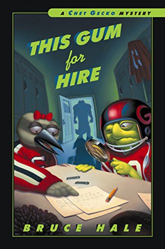 9780152024918: This Gum for Hire: A Chet Gecko Mystery