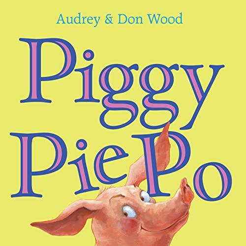 9780152024949: Piggy Pie Po