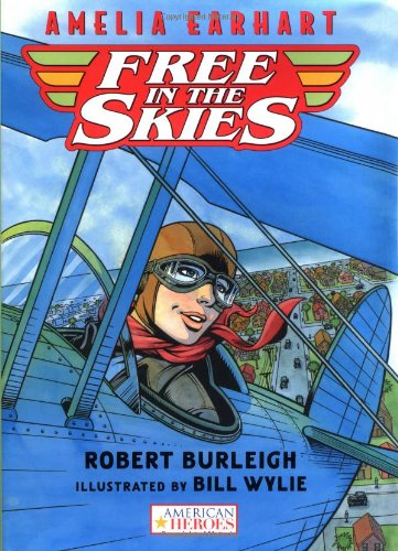 9780152024987: Amelia Earhart Free in the Skies (American Heroes)