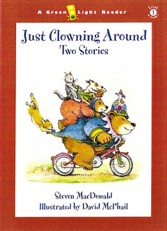 9780152025120: Just Clowning Around: Two Stories