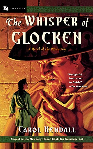 9780152025175: The Whisper of Glocken: A Novel of the Minnipins