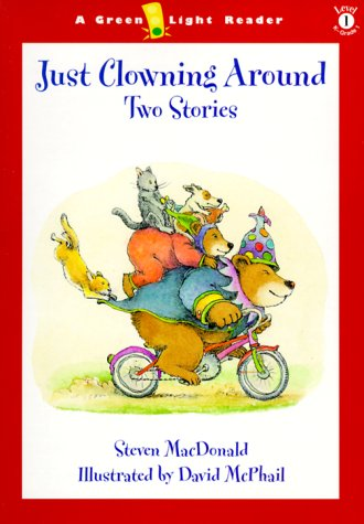 9780152025182: Just Clowning Around: Two Stories