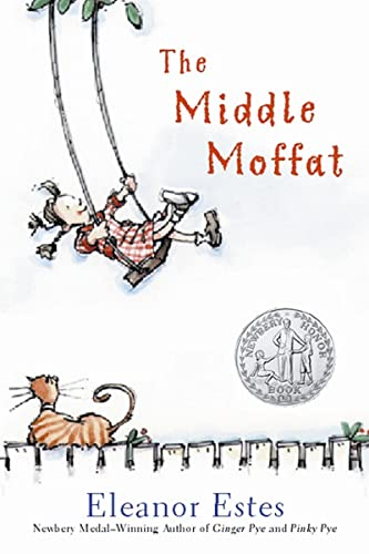 The Middle Moffat (Moffats (Paperback)): Eleanor Estes