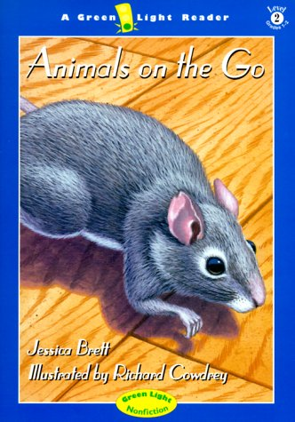 9780152025908: Animals on the Go (Green Light Readers Level 2)