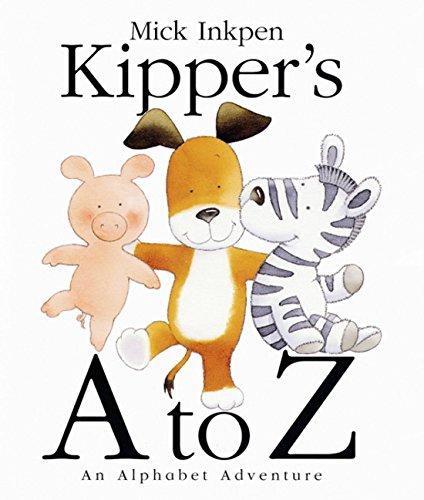 Kipper's A to Z: An Alphabet Adventure: Inkpen, Mick
