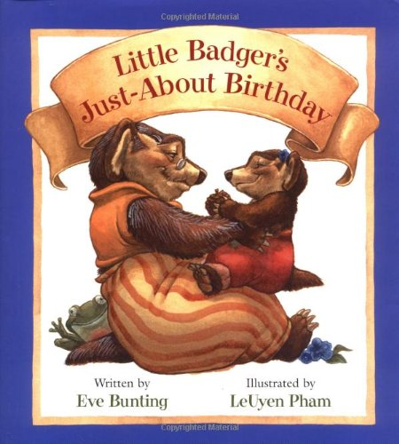 9780152026097: Little Badger's Just-About Birthday (Badger Books)