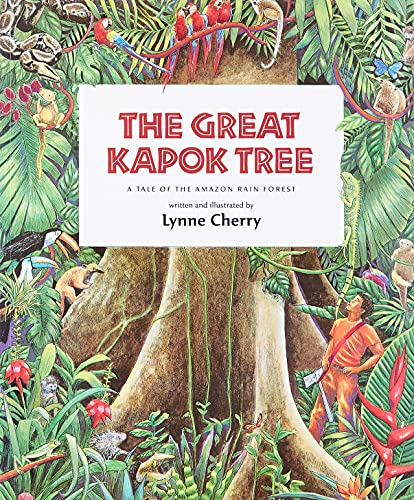 9780152026141: The Great Kapok Tree: A Tale of the Amazon Rain Forest