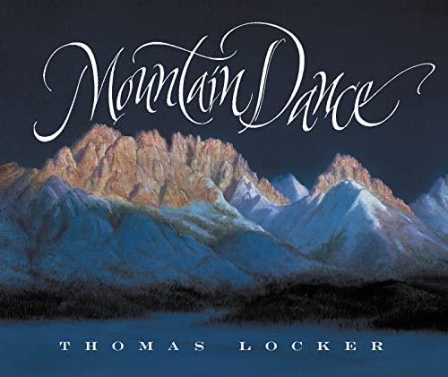Mountain Dance: Thomas Locker; Deborah