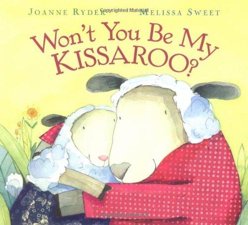 9780152026417: Won't You Be My Kissaroo?