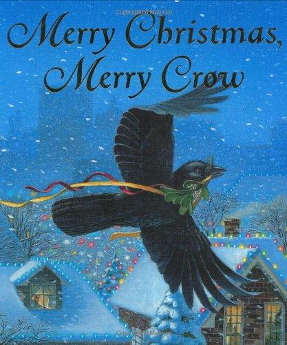 9780152026516: Merry Christmas, Merry Crow