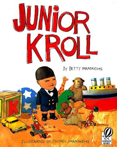 9780152026530: Junior Kroll