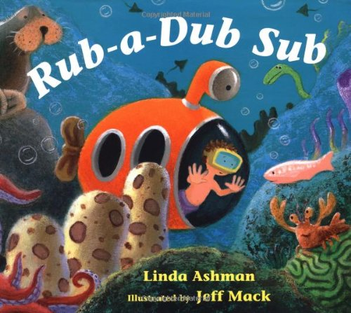 9780152026585: Rub-a-Dub Sub