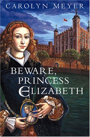 9780152026592: Beware, Princess Elizabeth (Young Royals)