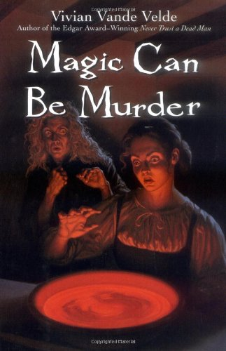 Magic Can Be Murder: Vivian Vande Velde